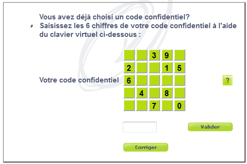 Saisissez les 6 chiffres de votre code confidentiel à l'aide du clavier virtuel