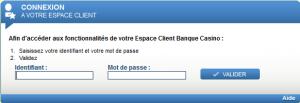 Accéder aux fonctionnalités de votre Espace Client Banque Casino